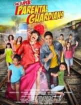 The Super Parental Guardians (2016) ปฎิบัติการซ่าผู้ปกครองขาลุย(ซับไทย)