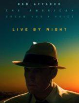Live by Night (2017) ลีฟ บาย ไนท์