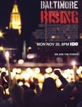 Baltimore Rising (2017) บัลติมอร์ไรซิ่ง