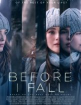 Before I Fall (2017) ตื่นมา ทุกวัน ฉันตาย