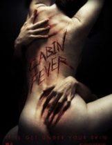 Cabin Fever 4 (2016) หนีตายเชื้อนรก 4