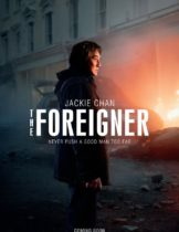 The Foreigner 2 (2017) โคตรพยัคฆ์ผู้ยิ่งใหญ่