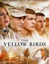 The Yellow Birds (2017) สมรภูมิโหด คำสัญญาลูกผู้ชาย