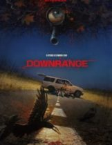 Downrange (2017) สไนเปอร์ ซุ่มฆ่า บ้าอำมหิต (ซับไทย)