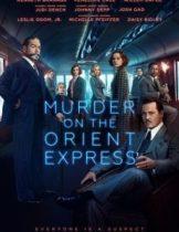 Murder on the Orient Express (2017) ฆาตกรรมบนรถด่วน โอเรียนท์เอกซ์เพรส