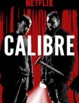 Calibre (2018) คาลิเบอร์(Soundtrack ซับไทย)