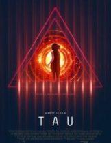 Tau (2018) หญิงสาว Vs ปัญญาประดิษฐ์ (Soundtrack ซับไทย)