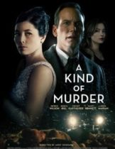 A Kind of Murder (2016) แผนฆาตรกรรม (Soundtrack ซับไทย)