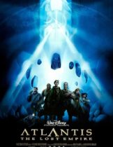 Atlantis The Lost Empire (2001) แอดแลนติส ผจญภัยอารยนครสุดขอบโลก