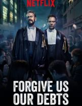 Forgive us our debts (2018) ล้างหนี้ที่เราก่อ (Soundtrack ซับไทย)