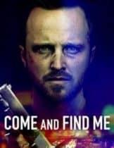 Come and Find Me (2016) ยิ่งหา ยิ่งหาย