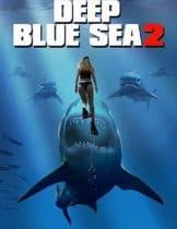Deep Blue Sea 2 (2018) ฝูงมฤตยูใต้ทะเล 2 (ซับไทย)