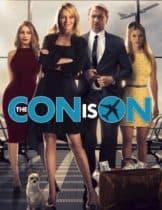 The Con Is On (2018) ปล้นวายป่วง (พากย์ไทย)