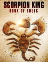 The Scorpion King : Book of Souls 5 (2018) ศึกชิงคัมภีร์วิญญาณ (ซับไทย)