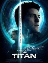 The Titan (2018) เดอะ ไททันส์ 2018 (SoundTrack ซับไทย)