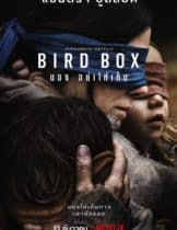 Bird Box (2018) มองอย่าให้เห็น (SoundTrack ซับไทย)