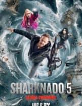 Sharknado 5 Global Swarming (2017) ฝูงฉลามนอร์นาโด 5(SoundTrack ซับไทย)