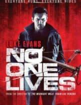 No One Lives (2012) โหด…ล่าเหี้ยม