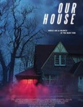 Our House (2018) เครื่องเรียกผี