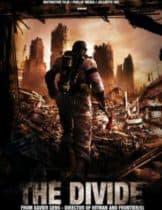 The Divide (2011) ปิดตายหลุมนิรภัยท้านรก