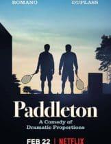 Paddleton (2019) แพดเดิลตั้น