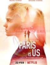 Paris is Us (2019) ปารีสแห่งรัก