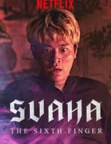Svaha: The Sixth Finger (2019) สวาหะ ศรัทธามืด