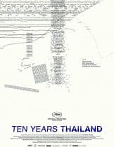 Ten Years Thailand (2018) เมืองแมววิปลาสของ