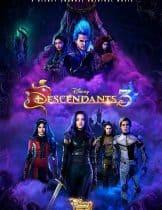 Descendants 3 (2019) รวมพลทายาทตัวร้าย 3