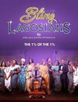 The Bling Lagosians (2019) เพชรแห่งลากอส