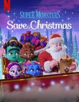 Super Monsters Save Christmas (2019) อสูรน้อยวัยป่วนพิทักษ์คริสต์มาส