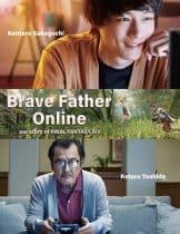 Brave Father Online Final Fantasy XIV