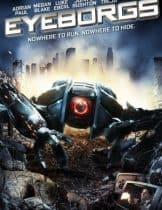 Eyeborgs (2009) อายบอร์ก กล้องจักรนักฆ่า
