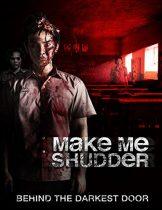 Make Me Shudder (2013) มอ 6/5 ปากหมา ท้าผี