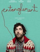 Entanglement (2017) ชีวิตอันพัวพัน