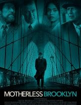 Motherless Brooklyn.