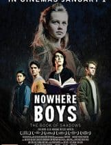 Nowhere Boys The Book of Shadows