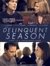 The Delinquent Season (2018)