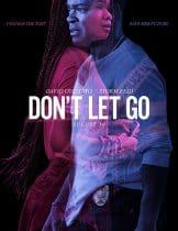 Don't Let Go (2019) อย่าให้เธอไป