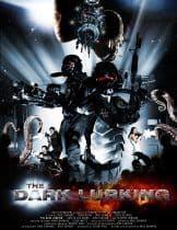 The Dark Lurking (2009) พันธุ์มฤตยูเขมือบจักรวาล