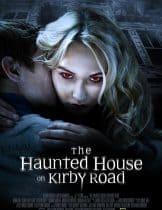 The Haunted House on Kirby Road (2016) บ้านผีสิง บนถนนเคอร์บี้