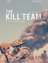 The Kill Team (2019) ทีมสังหาร