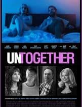 Untogether (2018) รวมกันเราอยู่