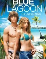 Blue Lagoon: The Awakening (2012) บลูลากูน ผจญภัย รักติดเกาะ