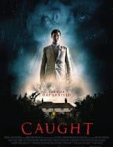 Caught (2017) โครตคนสยอง