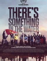 There's Something in the Water (2019) ฝันร้ายที่ปลายน้ำ