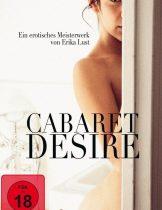 Cabaret Desire  (2011) สหรัฐอเมริกา 18+