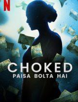 Choked Paisa Bolta Hai