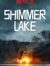 Shimmer Lake (2017) ชิมเมอร์ เลค