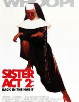 Sister Act 2: Back in the Habit (1993) น.ส.ชี เฉาก๊วย 2